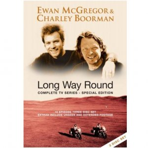 Ewan McGregor and Charley Boorman - Long Way Round Special Edition DVD