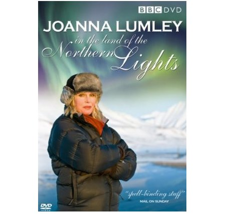 Joanna Lumley in the Land of the Northern Lights DVD
