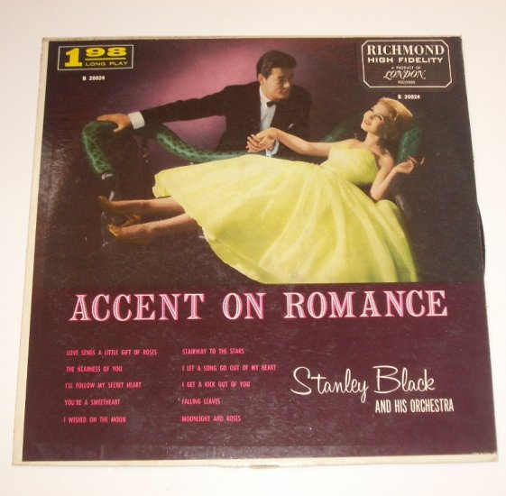 Accent on Romance by Stanley Black and His Orchestra Vinyl 33 RPM LP