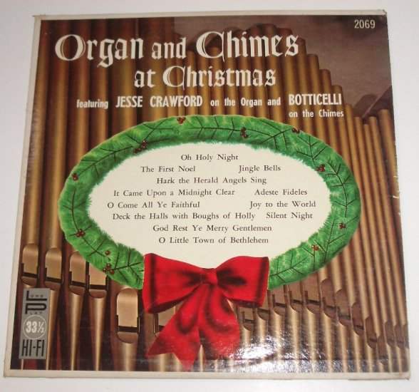 Organ and Chimes at Christmas Featuring Jesse Crawford and Botticelli Vinyl Record