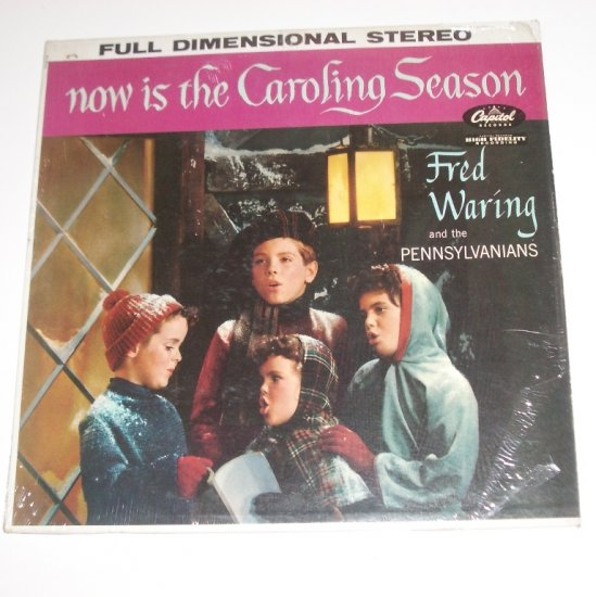 Now is the Caroling Season by Fred Waring and the Pennsylvanians 33RPM Vinyl LP 1957