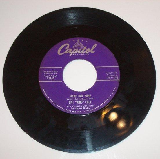 """Nat King Cole 7"""" Vinyl 45 RPM Record Album I Envy / Make Her Mine"""