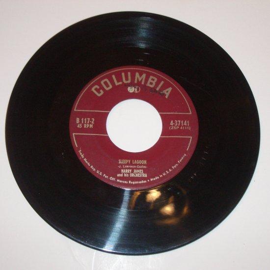 "Harry James and His Orchestra 7"" Vinyl 45 RPM Record Sleepy Lagoon / Ciribiribin"