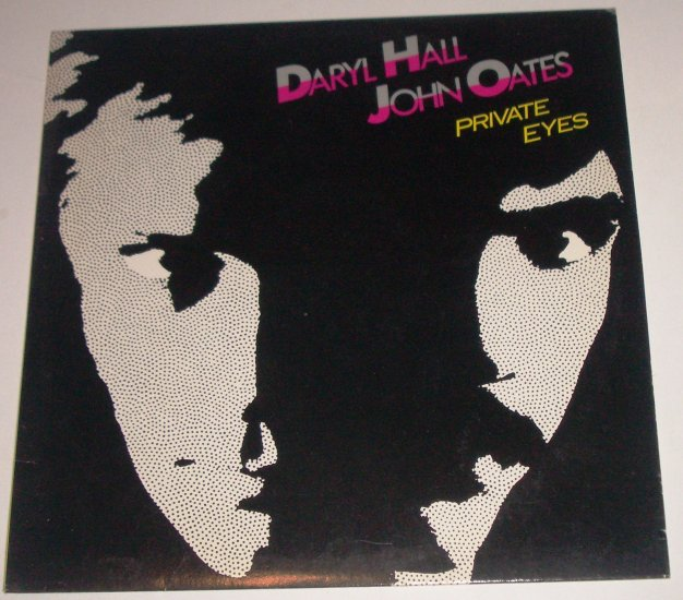 Private Eyes by Daryl HALL AND John OATES 1981 33 RPM Vinyl LP