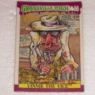 Grossville High Trading Card 23/66 Vinnie the Vice