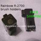 (2) R-2700 Rainbow vacuum motor brush holders