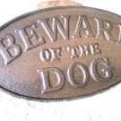 Cast Iron BEWARE OF THE DOG Oval Plaque Sign Wall Decor Kennel Indoor OR out ec