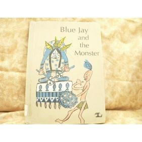 BLUE JAY and the MONSTER Native American 1967