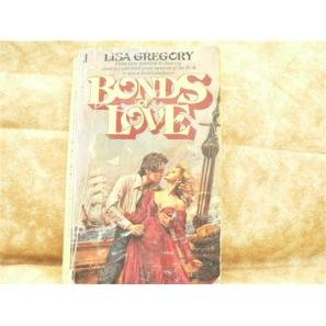 BONDS OF LOVE Lisa Gregory historical romance book