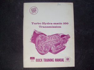 Buick Turbo Hydra matic 350 transmission manual