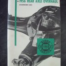 1956 Chevrolet axle overhaul manual