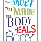 Chiropractic Heals the Body Quote Saying Poster Wall Chart