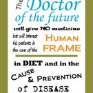 Edison Doctor of the Future Quote Saying Poster Wall Chart Chiropractic