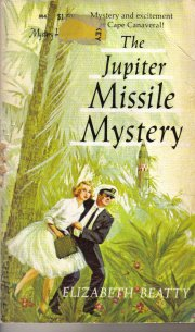 The Jupiter Missile Mystery By Elziabeth Beatty