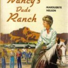 Nancy's dude ranch  by Nelson, Marguerite