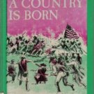 A country is born;: The story of the American Revolution  by Lens, Sidney