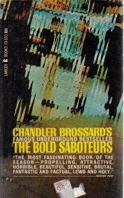 The Bold Saboteurs [Mass Market Paperback]  by Chandler Brossard