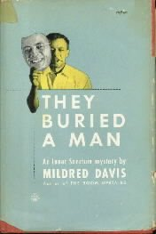 They Buried A Man [Paperback]  by Mildred davis