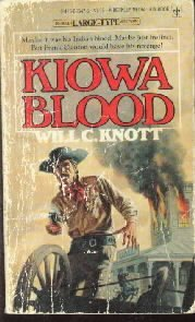 Kiowa Blood [Paperback]  by Knott, Will C.