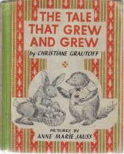 The tale that grew and grew (Cadmus books) (Cadmus books) [Unknown Binding]  by