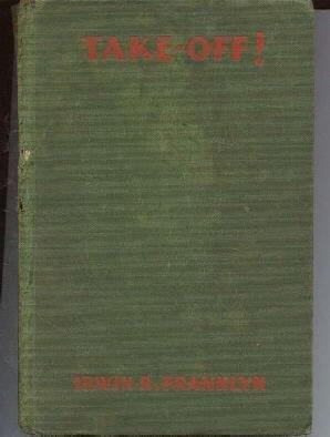 TAKE-OFF-Irwin Franklyn-1930 HC-1st edition