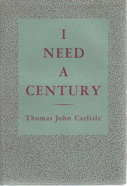 I need a century  by Carlisle, Thomas John
