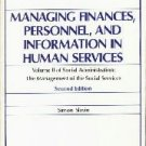 Social Administration: The Management of the Social Services [Paperback]  by...