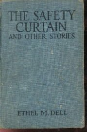 The Safety Curtain And Other Stories Ethel Dell 1917 HC