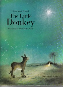 The Little Donkey  by Scheidl, Gerda Marie; Watts, Bernadette