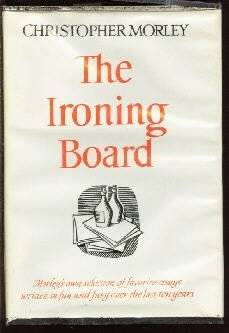 Ironing Board [FACSIMILE] [Hardcover]  by Morley, Christopher D.