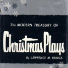 Modern Treasury Of Christmas Plays-Lawrence Brings-HC/DJ