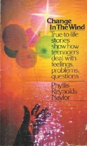 Change in the Wind  by Naylor, Phyllis R.