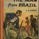 THE MAN FROM BRAZIL E. B. Garside 1954 Bantam Giant 1st PB