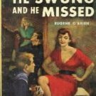 He Swung And He Missed-Eugene O'brien Avon Paperback 508