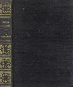 Short Stories  by De Maupassant, Guy