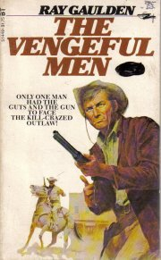 Vengeful Men  by Gaulden, Ray