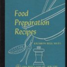 Food Preparation Recipes -Kathryn Niles-1955 Spiral Bound Hardcover
