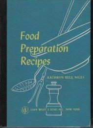 Food Preparation Recipes -Kathryn Niles-1955 Spiral Bound Hardcover