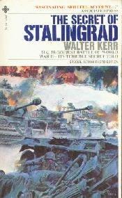 Secret of Stalingrad  by Kerr, Walter