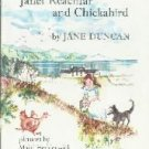 Janet Reachfar and Chickabird  by Duncan, Jane