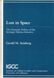 Lost in Space: The Domestic Politics of the Strategic Defense Initiative  by...