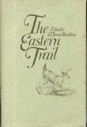 The Eastern Trail-L. James Bashline(editor)-Hardcover-Hunting Fishing In East US