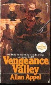 Vengeance valley  by Appel, Allan