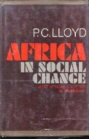 Africa In Social Change-P.C. Lloyd-1968 HC/DJ