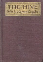 The Hive Will Levington Comfort 1918 HC