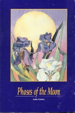 Phases of the Moon  by Kozma, Lynn
