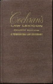 COCHRAN'S LAW LEXICON-Pronouncing Dictionary-4th ed-1956