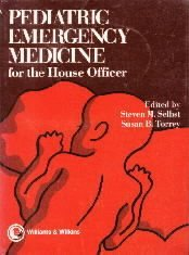 Pediatric Emergency Medicine for the House Officer (House Officer Series)  by...