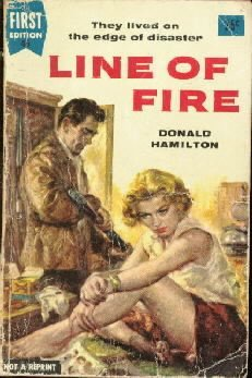 LINE OF FIRE by Donald Hamilton-1955 Dell PB-1st edition