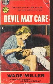 Devil May Care-Wade Miller-1961 Gold Medal paperback